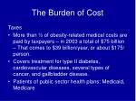 the burden of cost