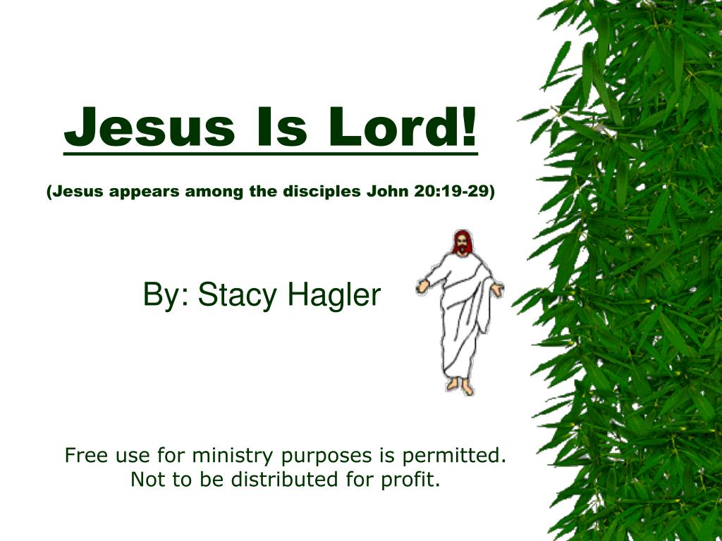jesus is lord jesus appears among the disciples john 20 19 29 l.