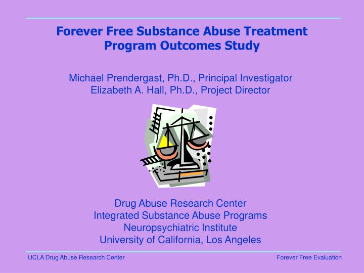 forever free substance abuse treatment program outcomes study n.