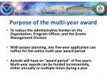 purpose of the multi year award