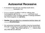 autosomal recessive