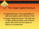 the target capital structure