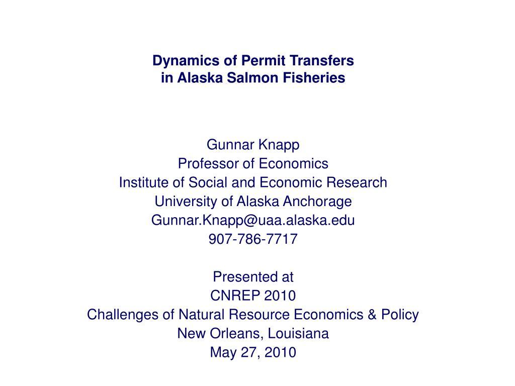 dynamics of permit transfers in alaska salmon fisheries l.