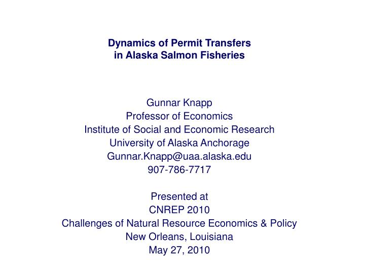 dynamics of permit transfers in alaska salmon fisheries n.
