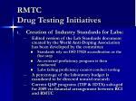 rmtc drug testing initiatives33