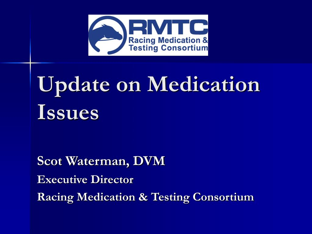 update on medication issues l.