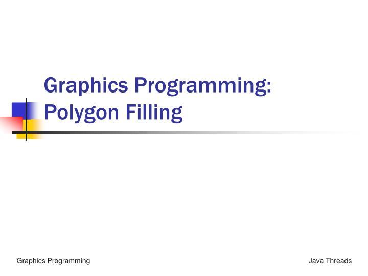 graphics programming polygon filling n.