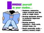 mmerse yourself