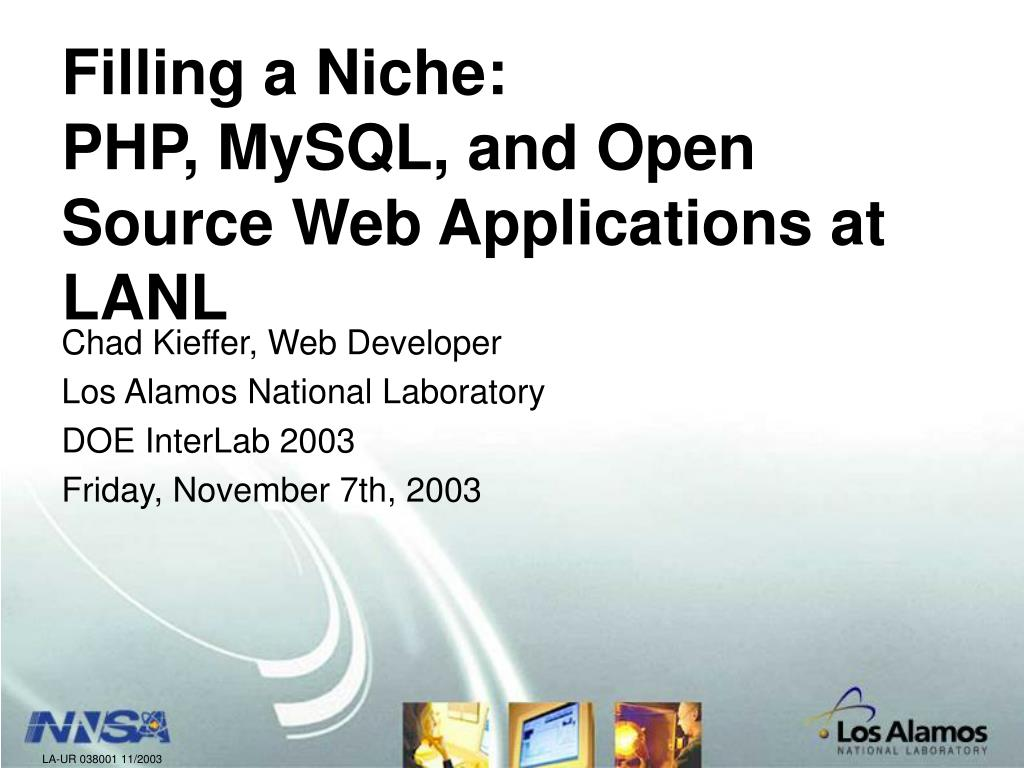 filling a niche php mysql and open source web applications at lanl