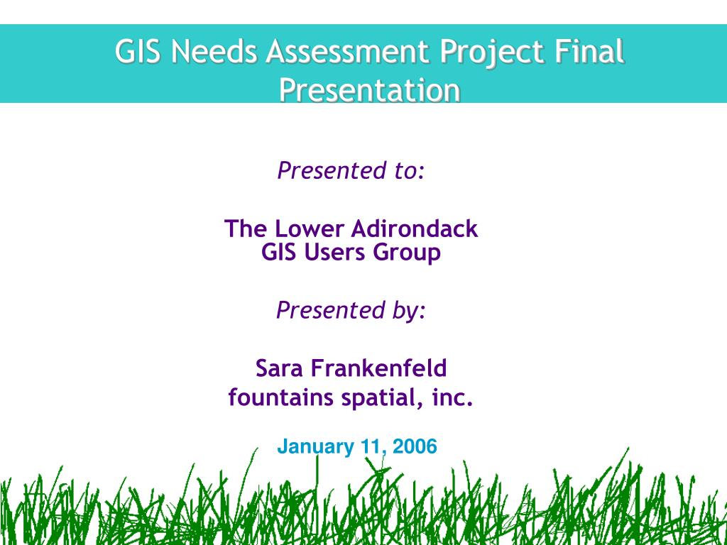 gis needs assessment project final presentation l.