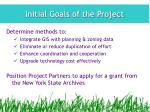 initial goals of the project
