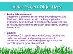 initial project objectives