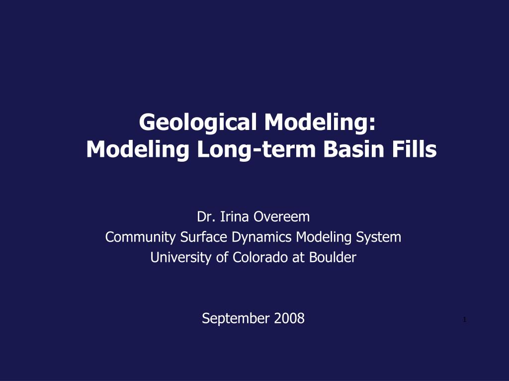 geological modeling modeling long term basin fills l.
