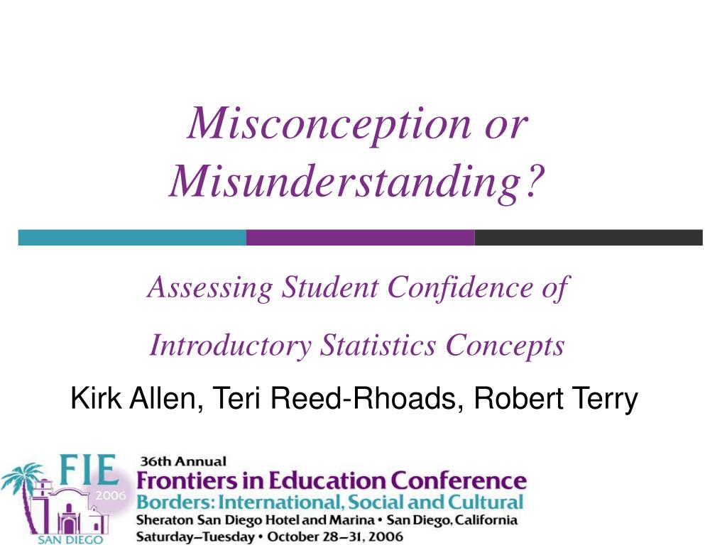 misconception or misunderstanding assessing student confidence of introductory statistics concepts l.
