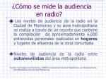 c mo se mide la audiencia en radio