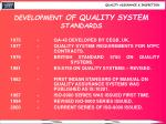 development of quality system standards