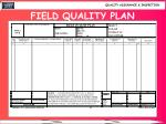 field quality plan
