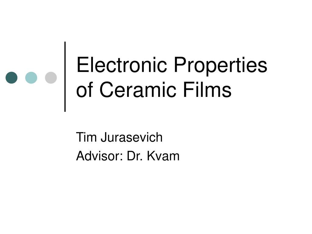 electronic properties of ceramic films l.