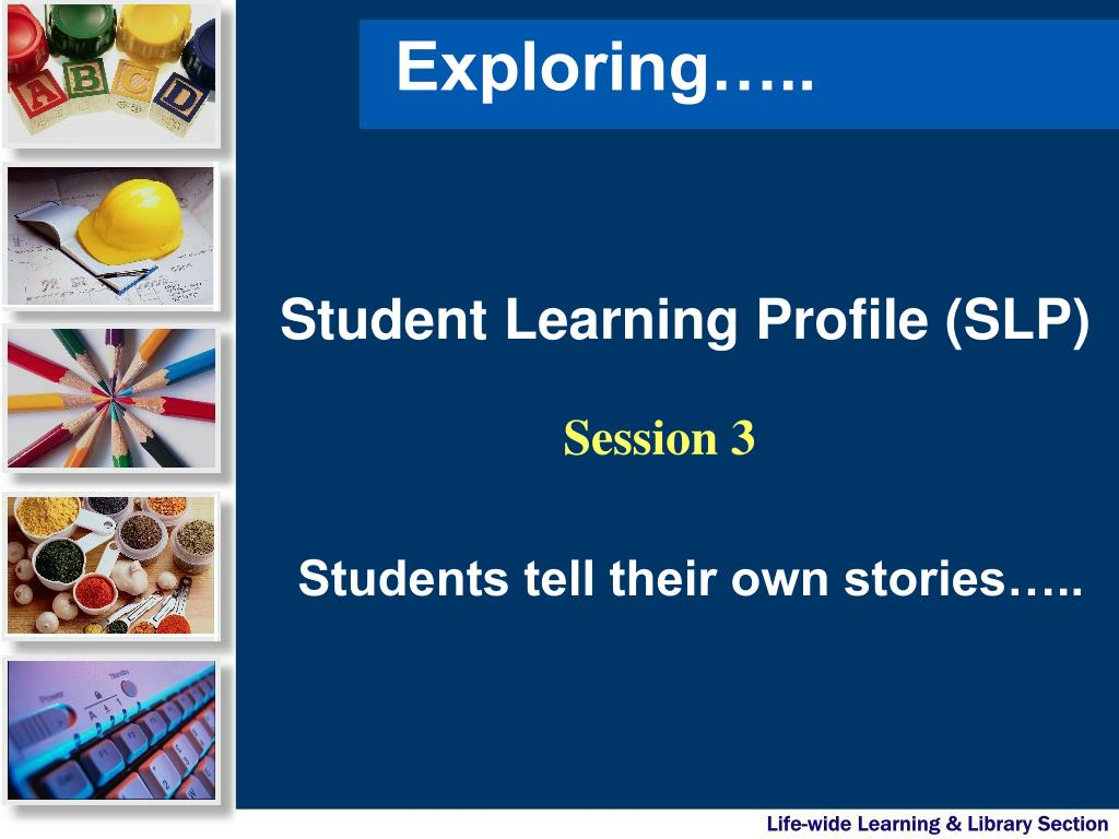 student learning profile slp l.