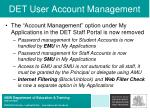 det user account management