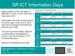 sr ict information days