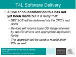 t4l software delivery