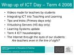 wrap up of ict day term 4 2008
