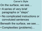 carver s style