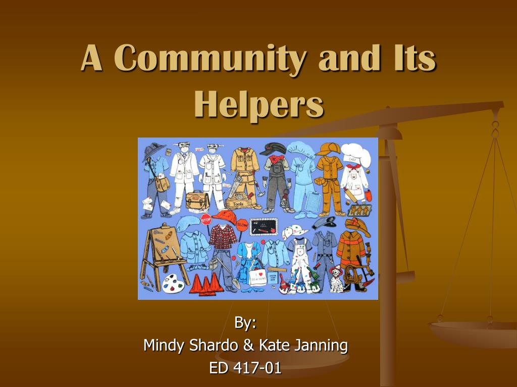 a community and its helpers l.