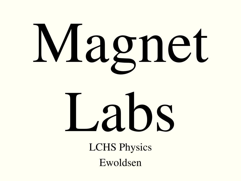 magnet labs l.