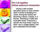 put it all together global statement introduction