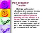 put it all together transition