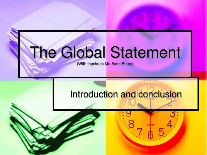 the global statement with thanks to mr scott purdy n.