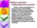 writing a conclusion global statement conclusion