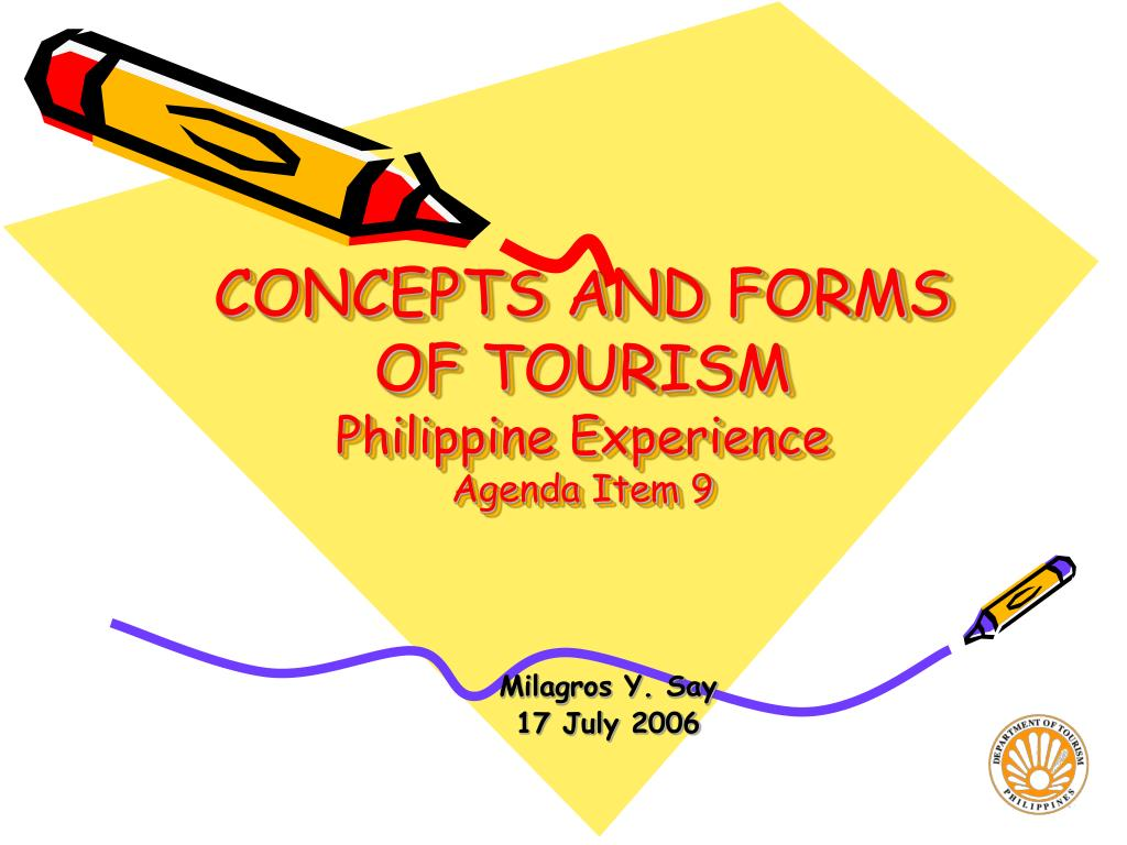 concepts and forms of tourism philippine experience agenda item 9 l.