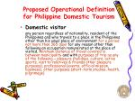 proposed operational definition for philippine domestic tourism