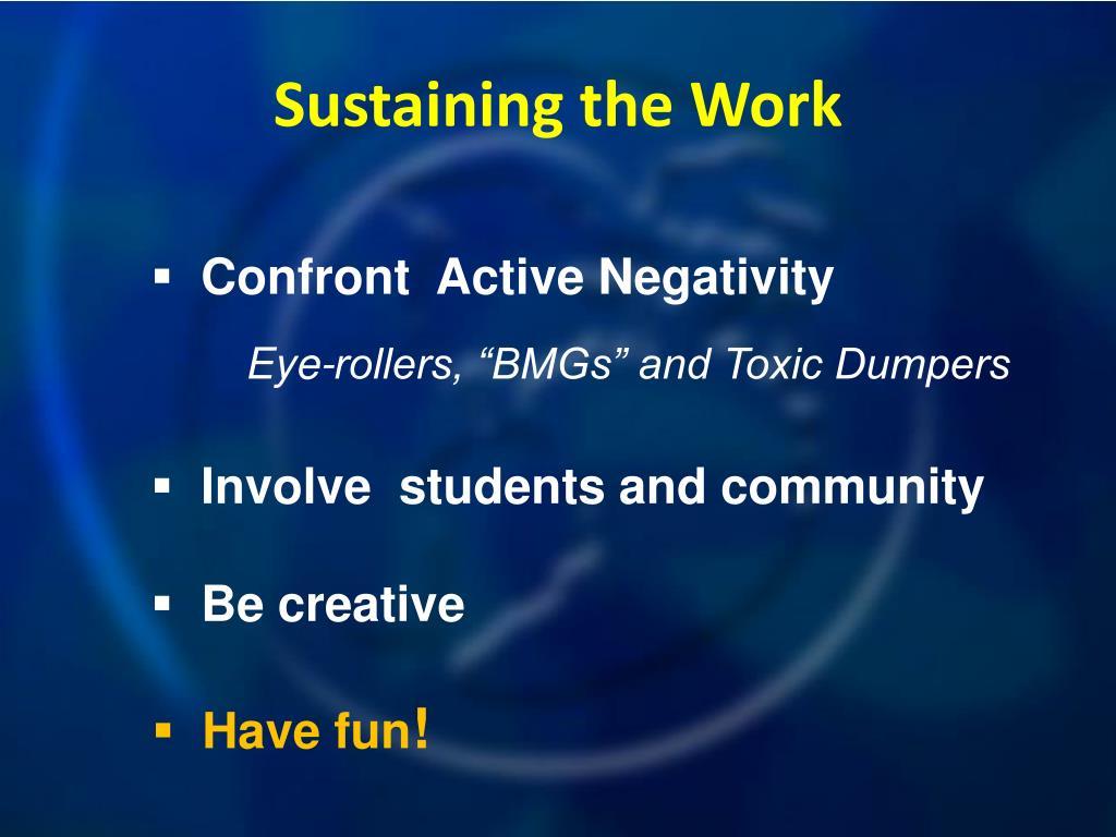 Sustaining the Work