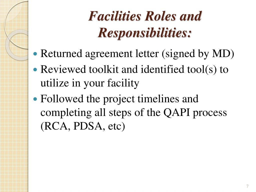 Facilities Roles and Responsibilities: