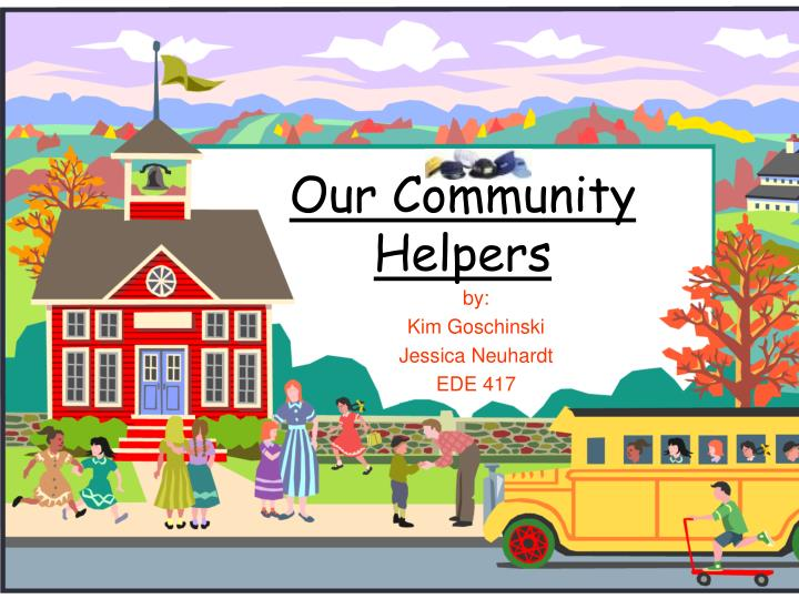 ppt - our community helpers powerpoint presentation