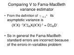 comparing v to fama macbeth variance estimator