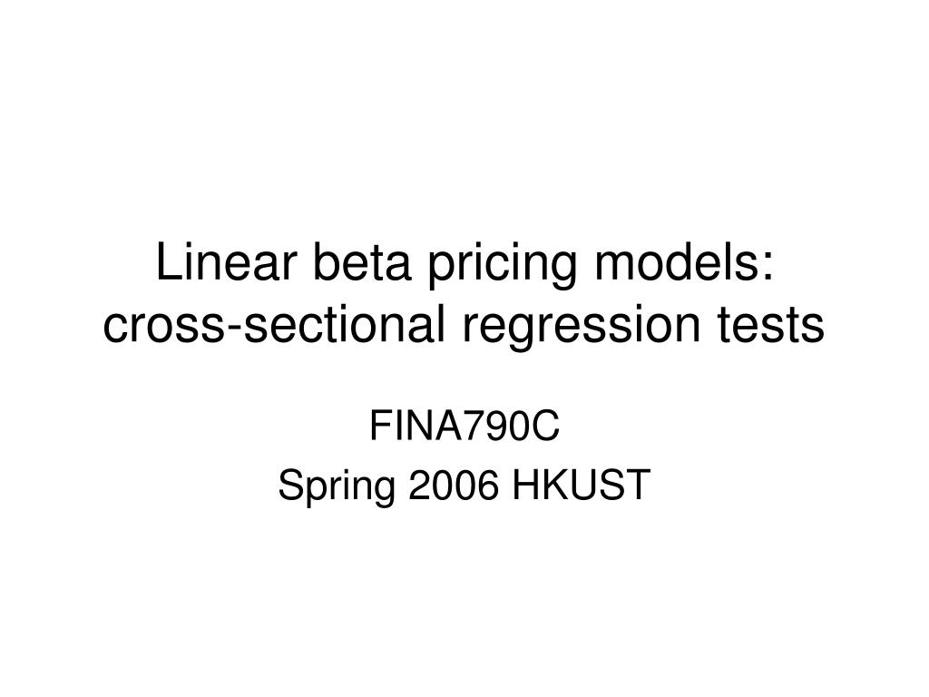 linear beta pricing models cross sectional regression tests l.