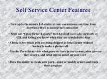 self service center features
