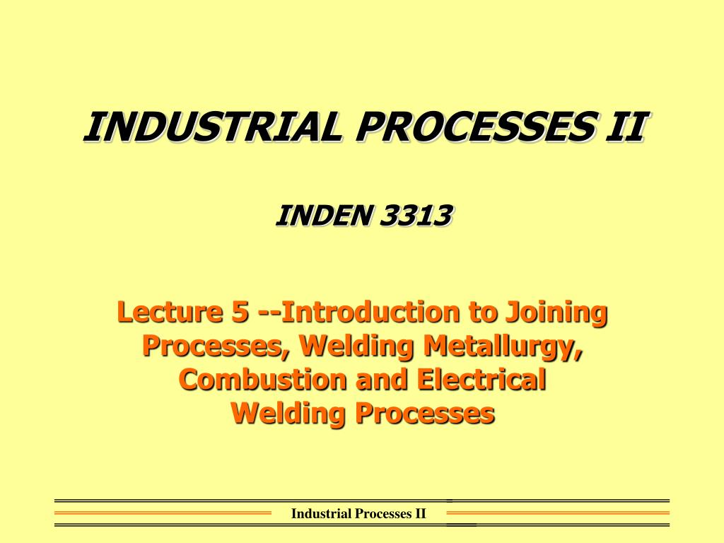 industrial processes ii inden 3313 l.