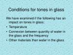 conditions for tones in glass