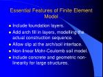 essential features of finite element model