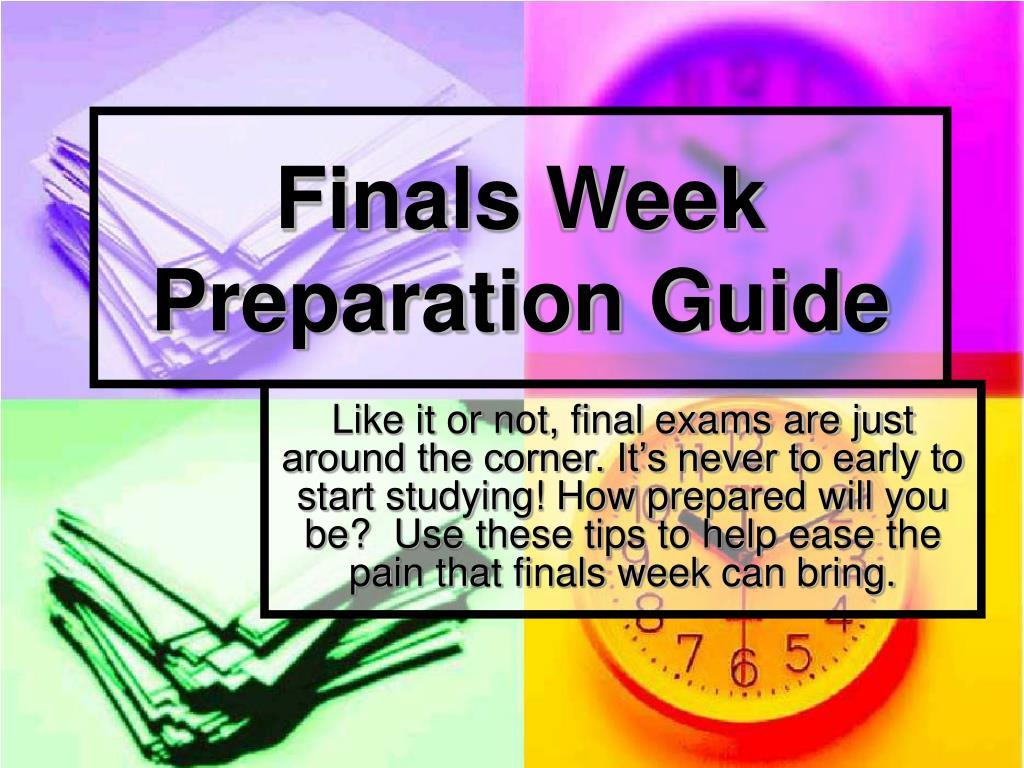 finals week preparation guide l.