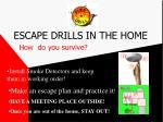 escape drills in the home