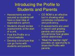 introducing the profile to students and parents