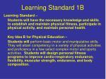 learning standard 1b