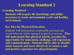 learning standard 2